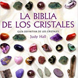 Biblia de los cristales Judy Hall