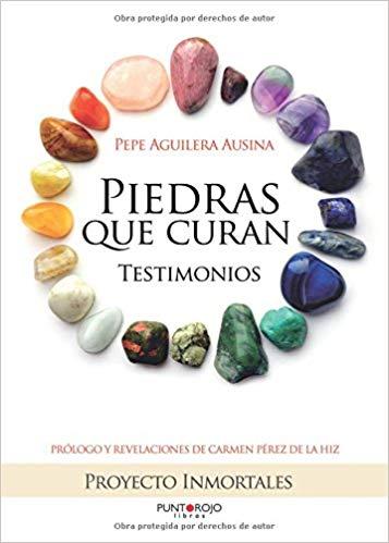 Piedras que curan Pepe Aguilera Ausina