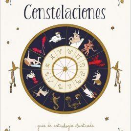 Libro de Constelaciones – Guía Ilustrada de Astrología CARLOTYDES – PREVENTA 13/04/2021